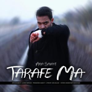 Ara Salahi – Tarafe Ma