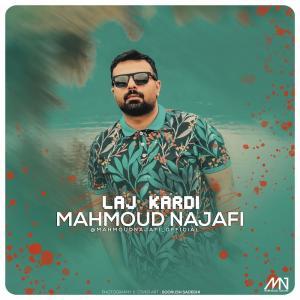 Mahmoud Najafi – Laj Kardi