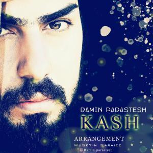 Ramin Parastesh – Kash