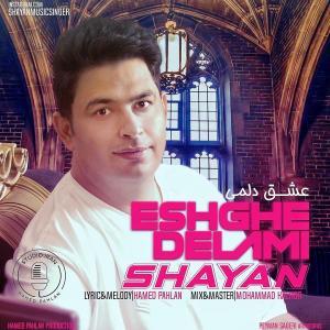 Shayan – Eshghe Delami