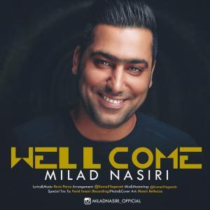Milad Nasiri – Welcome