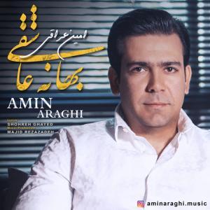 Amin Araghi –  Bahane Asheghi