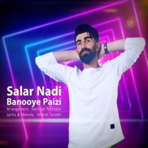 Salar Nadi – Banooye Paeizi