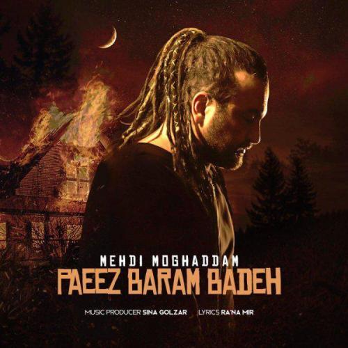 Mehdi Moghaddam – Paeez Baram Badeh