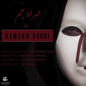 Mehraad Jam – Namard Boodi