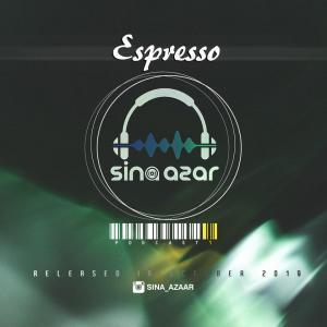 Dj Sina Azar – Espresso (Podcast 01)