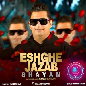 Shayan – Eshghe Jazab