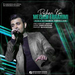 Hamed Abdollahi – Roshan Kon (Remix Meysam Ebrahimi)
