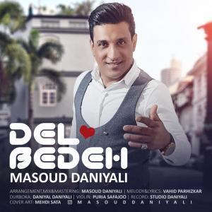 Masoud Daniyali – Del Bedeh