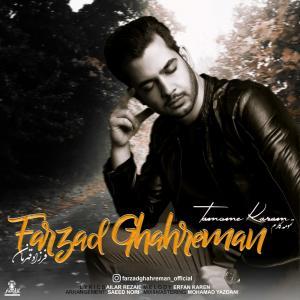 Farzad Ghahreman – Tamome Karam
