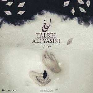 Ali Yasini – Talkh
