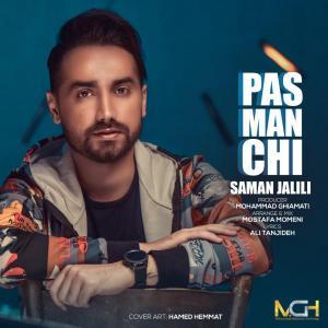 Saman Jalili – Pas Man Chi