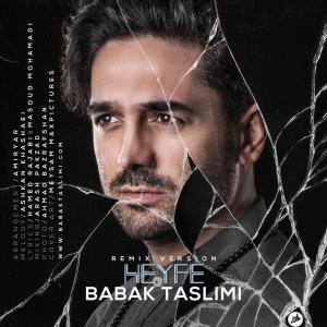 Babak Taslimi – Heyfe (Remix)