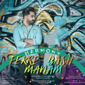 Harmony – Fekre Manam Bash