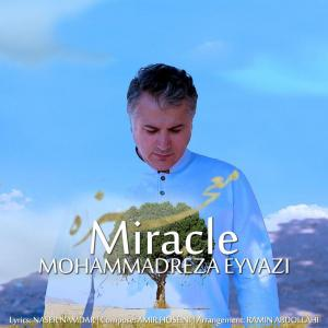 Mohammadreza Eyvazi – Mojezeh