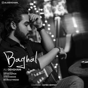 Ali Dehghani – Baghal