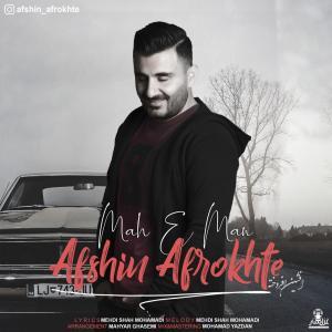 Afshin Afrokhte – Mah e Man