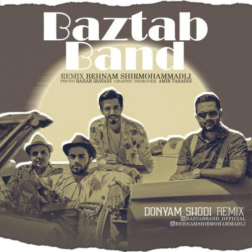 Baztab Band – Donyam Shodi (Behnam Shirmohammadli Remix)