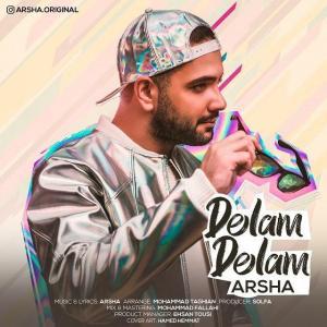 Arsha – Delam Delam