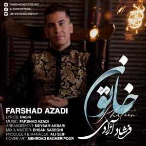 Farshad Azadi – Khatoon