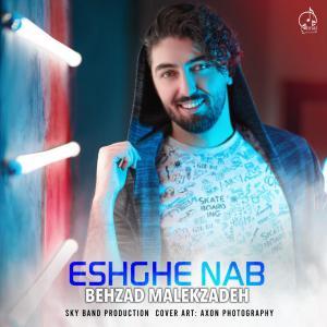Behzad Malekzadeh – Eshghe Nab