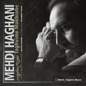 Mehdi Haghani – Taghvime Makhrobe