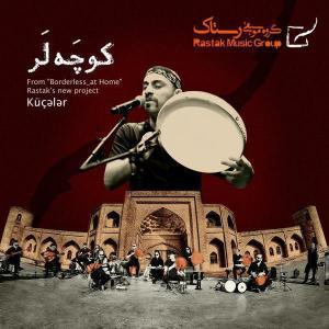 Rastak Group – Kuchalar