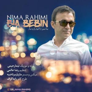 Nima Rahimi – Bia Bebin
