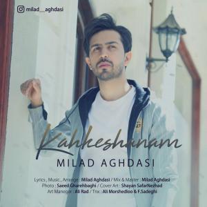 Milad Aghdasi – Kahkeshanam