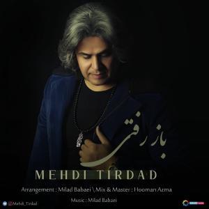 Mehdi Tirdad – Baz Rafti