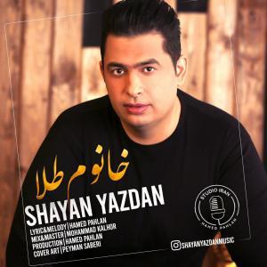 Shayan Yazdan – Khanoom Tala