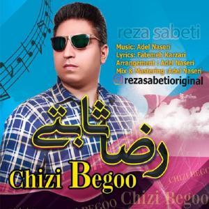 Reza Sabeti – Chizi Begoo