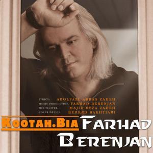 Farhad Berenjan – Kootah Bia