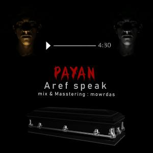 Aref Speak – Payan