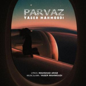 Yaser Mahmoudi – Parvaz