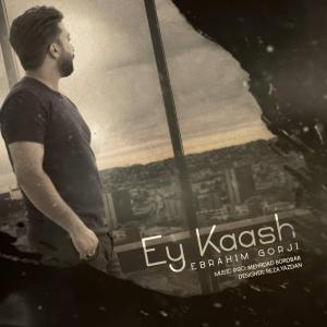 Ebrahim Gorji – Ey Kaash