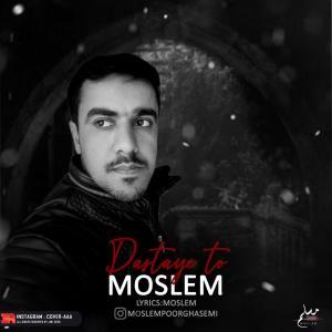 Moslem Poorghasemi – Dastaye To