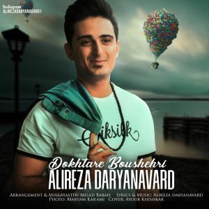 Alireza Daryanavard – Dokhtare Boushehri