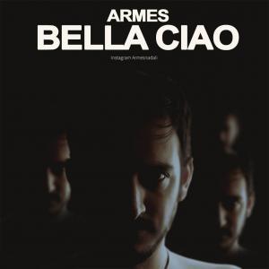 Armes – Bella Ciao