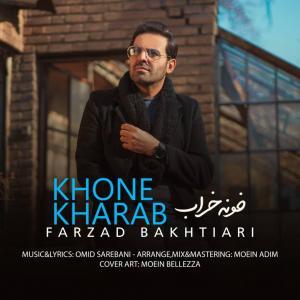 Farzad Bakhtiari – Khone Kharab
