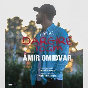 Amir Omidvar – Dargire Toam