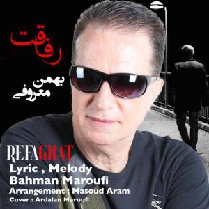 Bahman Maroufi – Refaghat