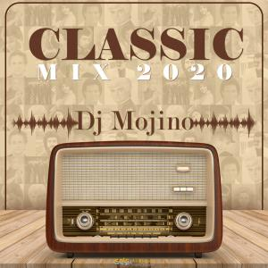 Dj Mojino – Classic Mix 2020