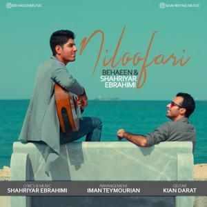 Shahriyar Ebrahimi & Behaeen – Niloofari