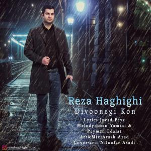 Reza Haghighi – Divonegi Kon