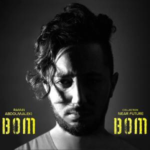 Ramin Abdolmaleki – Bom Bom