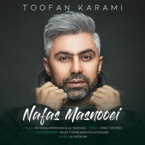Toofan Karami – Nafas Masnooei