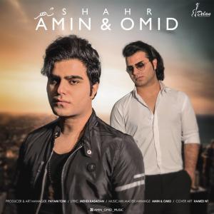 Amin And Omid – Shahr