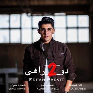 Erfan Parviz – Dorahi