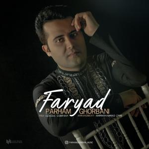 Parham Ghorbani – Faryad